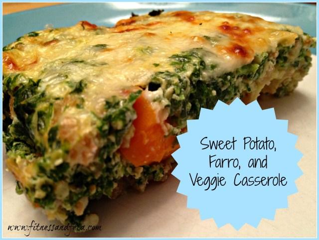 Sweet Potato, Farro, and Veggie Casserole