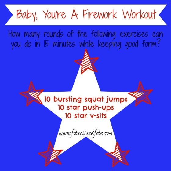 Baby, You're A Firework Workout