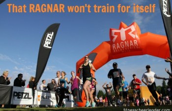 That Ragnar won't train for itself