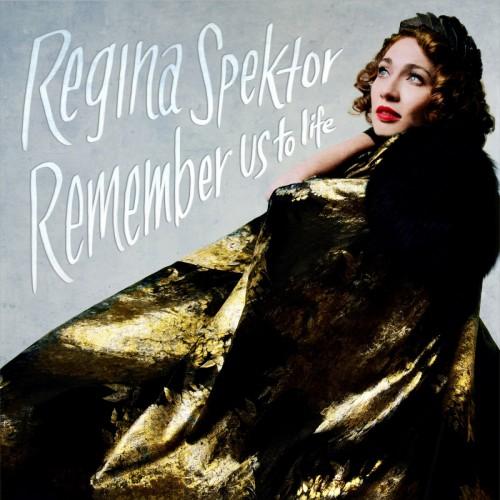 regina-spektor-remember-us-to-life
