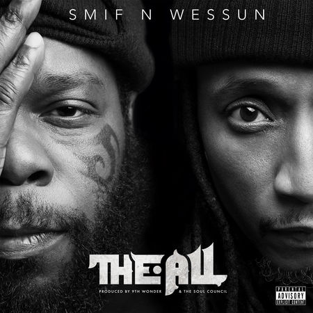 Smif'N'Wessun - The All - sorties musique février 2019