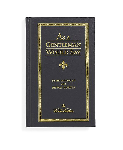 Brooks Brothers A Gentleman Would Say Book