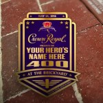 Crown Royal Name Your Hero 400 Brickyard