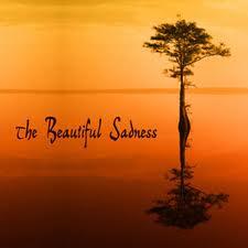 beautiful sadness