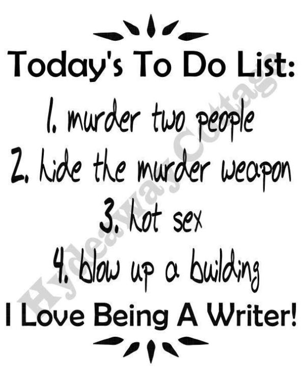 todays to do list i love being a writer
