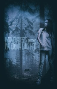 Madness in the Moonlight