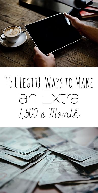 15 {Legit} Ways to Make an Extra 1,500 a Month