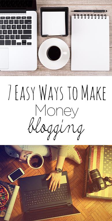 7 Easy Ways to Make Money Blogging