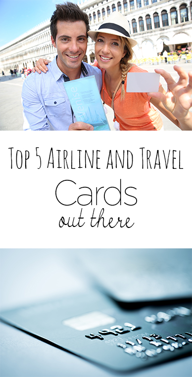 Traveling, airline and travel credit cards, credit card hacks, popular pin, travel credit cards