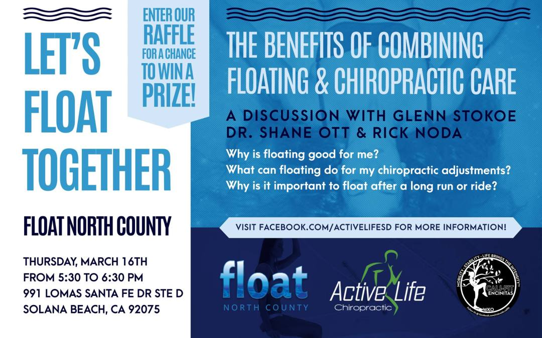 FLOAT EVENT:  Let's Float Together on March 16th – How floating impacts chiropractic and athletic performance!