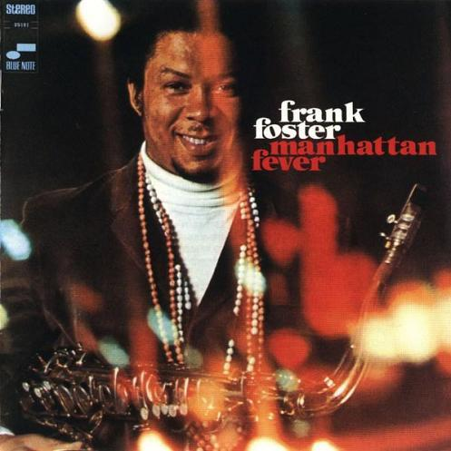 Frank Foster - Manhattan Fever