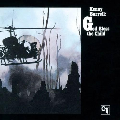 Kenny Burrell - God Bless The Child