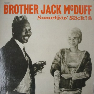 Brother Jack McDuff - Somethin' Slick!