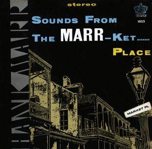 Hank Marr - Marr-Ket Place