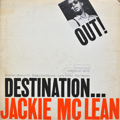 Jackie McLean - Destination Out!