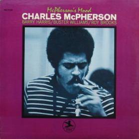 Charles McPherson - McPherson's Mood