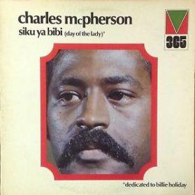 Charles McPherson - Siku Ya Bibi