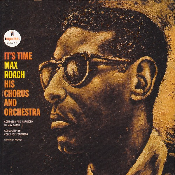Max Roach - It's Time
