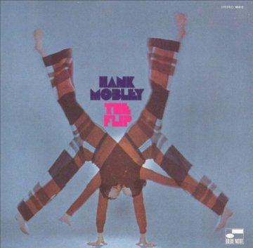 Hank Mobley - The Flip