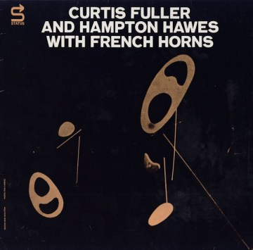 Curtis Fuller and Hampton Hawes
