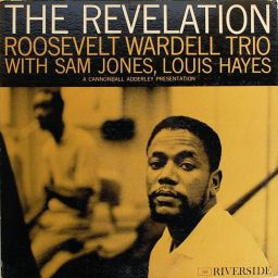 Roosevelt Wardell Trio - The Revelation