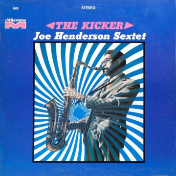 Joe Henderson - The Kicker