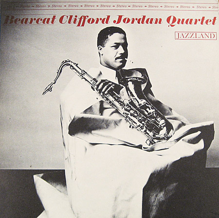 Clifford Jordan - Bear Cat