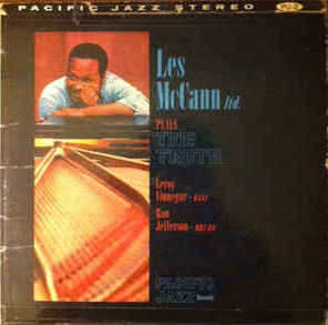 Les McCann Ltd. - Plays The Truth