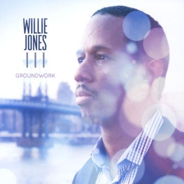 Willlie Jones III - Groundwork