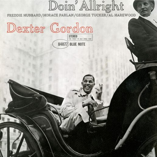 Dexter Gordon - Doin' Alright