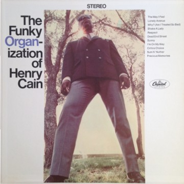 Henry Cain - The Funky Organ-ization Of Henry Cain