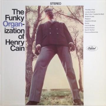 Henry Cain - The Funky Organ-ization Of Henry Cain