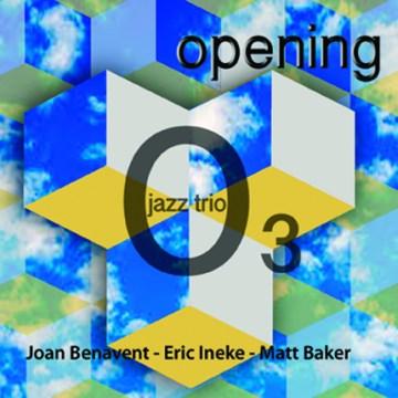 03 Jazz Trio - Opening