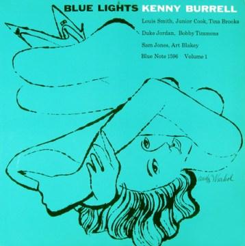 Kenny Burrell - Blue Lights Volume 1
