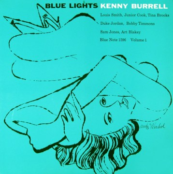 Kenny Burrell - Blue Lights Volume 1