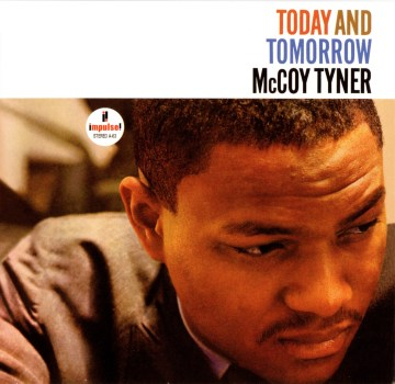McCoy Tyner - Today And Tomorrow
