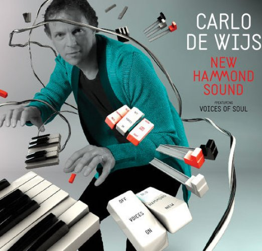 Carlo de Wijs - New Hammond Sound