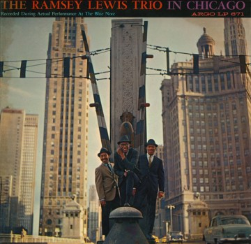 The Ramsey Lewis Trio - In Chicago