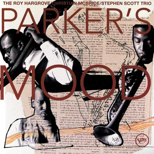 Roy Hargrove - Parker's Mood