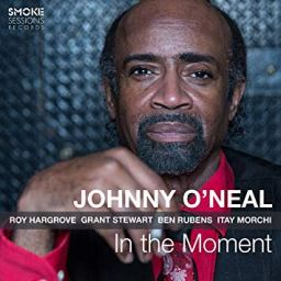 Johnny O'Neal - In The Moment
