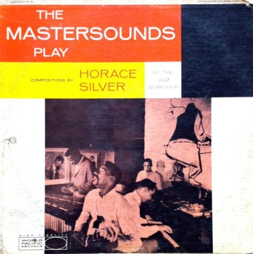 The Mastersounds - Play Horace Silver