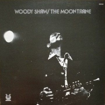 Woody Shaw - The Moontrane