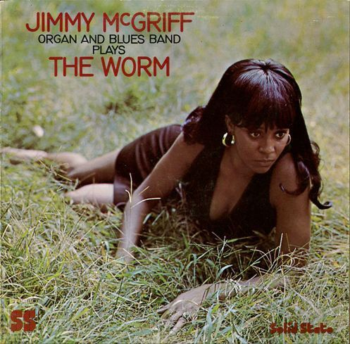 Jimmy McGriff - The Worm