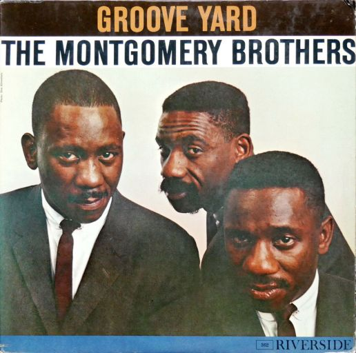 The Montgomery Brothers- Groove Yard
