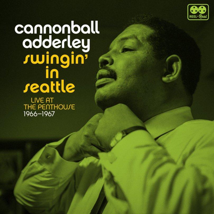 Cannonball Adderley - Swingin' In Seattle