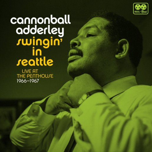 Cannonball Adderley - Swingin' In Seattle