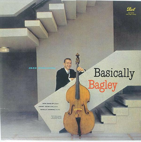 Don Bagley - Basically Bagley