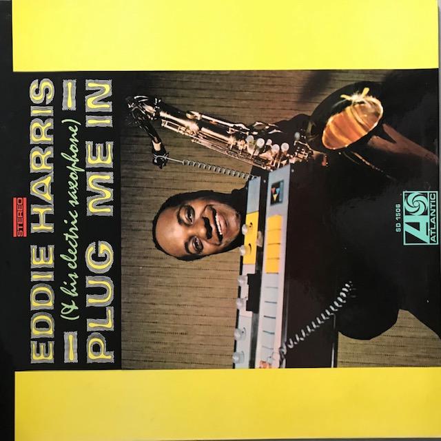 Eddie Harris - Plug Me In