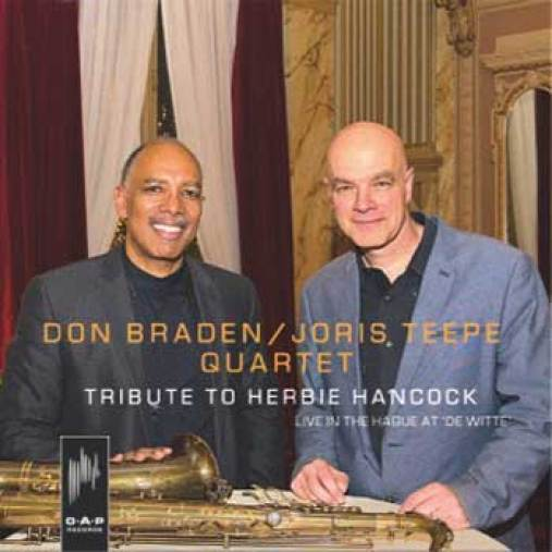 Don Braden : Joris Teepe Quartet - Tribute To Herbie Hancock