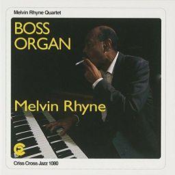 Melvin Rhyne - Boss Organ